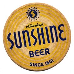 Sunshine Beer. Reading Brewing Company, Reading, PA.