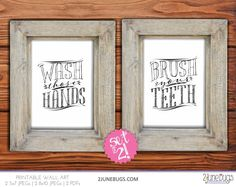 """Printable bathroom wall art set by 2 june bugs: """"Brush those Teeth"""" and """"Wash those Hands"""""""