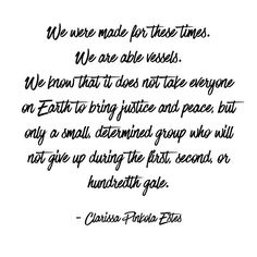 "This quote actually comes from an essay I read by this Clarissa Pinkola Estes called, ""We Were Made For These Times."" If you look it up you will not be disappointed, it's a fantastic read. ☀️  ☀️  ☀️ #words #quote #weweremadeforthesetimes #womenwhorunwi..."