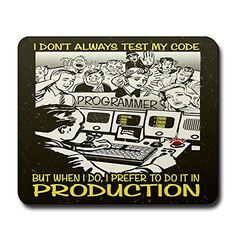 CafePress - Don't Always Test My Code Mousepad - Non-slip Rubber Mousepad, Gaming Mouse Pad