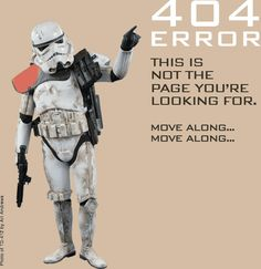 501st Legion (Imperial Star Wars Costumes) - Awesome Error 404 page! Move along...