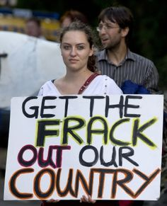 "An anti-fracking and climate protester holds a placard that reads ""Get the frack out our country"" as she joins a march towards the drill site operated by British energy firm Cuadrilla in Balcombe in southern England, on August (AFP Photo/Justin Tallis) Bbc News, Anti Fracking, Shale Gas, Ap Spanish, Big Oil, Media Specialist, Story Of The World, Fight The Good Fight, Keep Fighting"