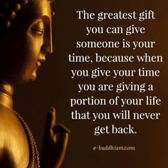 Greatest gift is time