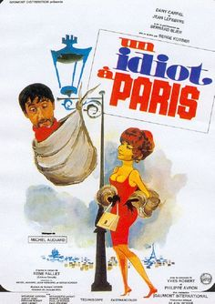 UN IDIOT A PARIS Mad Movies, Best Horror Movies, Movies 2019, Movie List, Movie Tv, Paris Film, Jean Lefebvre, Yves Robert, Foreign Movies