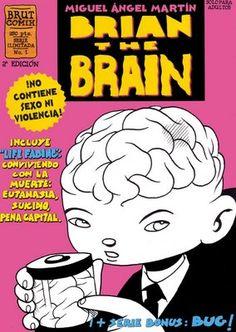 """""""Brian the Brain"""" by Miguel Ángel Martín"""