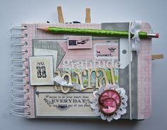 """gratitude journal using pink paislee/house of 3/@Rhonna Farrer gorgeous """"daily junque"""" line"""