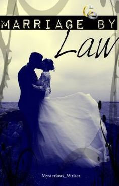 """""""Marriage+By+Law+-+Chapter+Two""""+by+Mysterious_Writer+-+""""What+happens+when+two+are+summoned+together+by+a+long+remembered+deal+between+two+enemies+to+force+t…"""""""