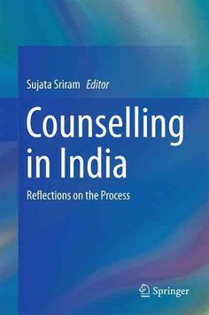 Counselling in India: Reflections on the Process