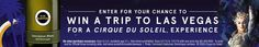 Check out this sweepstakes for your chance to win a trip to Las Vegas for a VIP Cirque du Soleil Experience!
