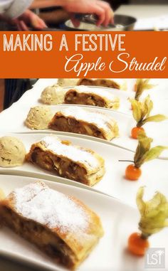 Learning how to make festive foods like this apple strudel at Christmas in Vienna, Austria.