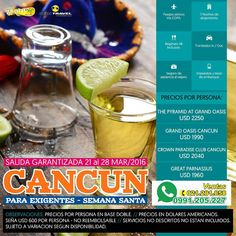 CANCUN SEMANA SANTA 2016 para EXIGENTES!!!