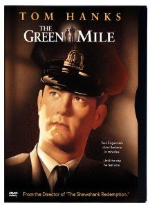 "The Green Mile - ""The book was better"" has been the complaint of many a reader since the invention of movies. Frank Darabont's second adaptation of a Stephen King prison drama (The Shawshank Redemption was the first) is a very faithful adaptation of King's serial novel. http://www.amazon.com/gp/offer-listing/B00003CWQU/ref=dp_olp_used?ie=UTF8&condition=used&m=A3030B7KEKNTF7"