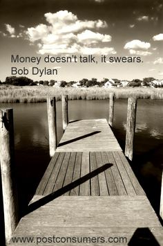 Bob Dylan had it right!