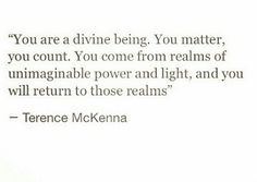 You are a divine being