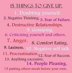 15 Things to give up.