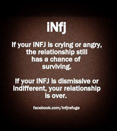 INFJ - that's when the door slam goes into effect. Infj Traits, Infj Mbti, Intj And Infj, Infj Type, Enfj, Myers Briggs Infj, Myers Briggs Personality Types, Infj Personality, Mantra