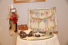 Guest book .... Sign quilt squares to make a quilt .... Used old window