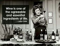 julia-child-memes wine-quote