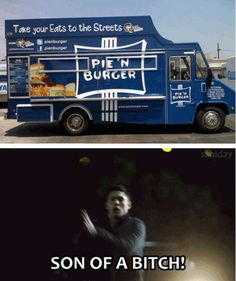 I would seriously stalk that food van though. I'm not even kidding
