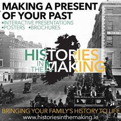 Introducing Histories In The Making  Geneaology is a favorite topic on this blog, and I know many of you are diligent family historians who spend hours searching through birth certs, census information, ships' passenger lists. The greatest challenge is truly capturing a sense of our ancestors' lives from these factual forms. Today I'm delighted to introduce you to an Irish company who offer a range of services to help bring the past to life.