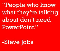 Steve Jobs Quote about holding informal meetings.