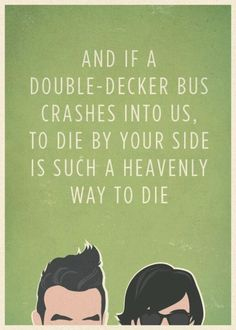 This song has always been in my top faves always <3.    The Smiths- There is a light that never goes out.