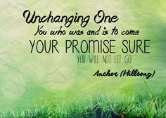 Anchor (Hillsong) - Unchanging One
