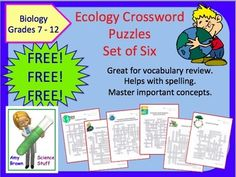 Always FREE!!   Crossword puzzles are a fantastic way to reinforce concepts, teach vocabulary, and practice spelling. This is a set of 6 crossword puzzles that I use when teaching a unit on ecology. These six puzzles cover the extensive vocabulary found in an ecology unit.