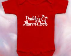 Daddy's Alarm Clock bodysuit, funny baby onesie, baby shower gift,baby bear onesie,baby's first birthday,christmas gift,baby clothes-CCB-108