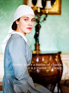 """Jessica Brown Findlay as Lady Sybil Crawley in Downton Abbey season """"Destiny is not a matter of chance. It is a matter of choice. Jessica Brown Findlay, Sybil Downton, Watch Downton Abbey, Lady Sybil, Hugh Bonneville, John Legend, Period Dramas, Best Tv, Movie Quotes"""