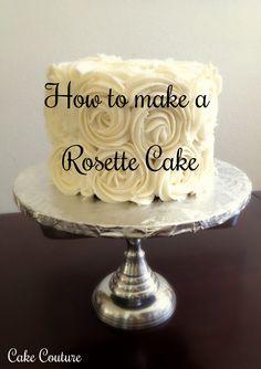 http://caketalkblogger.blogspot.com/2013/07/how-to-make-rosette-cake.html