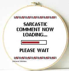 Funny cross stitch. Sarcastic comment wall art. by ShopDeLorai