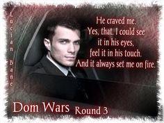 Dom Wars by Lucian Bane - Round 3 #LucianBane #IneffableDom #DomWars
