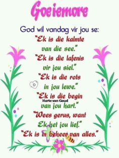 Good Morning Messages, Good Morning Wishes, Evening Greetings, Afrikaanse Quotes, Goeie More, Prayer Quotes, Verses, Prayers, Words