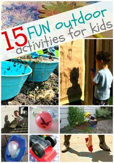 15 Fun Outdoor Activities for Kids --   Painting With Water - Nature Color Hunt - Squeezie Sidewalk Chalk - Angry Birds   Water Balloon Game - Photo Scavenger Hunt - Painting Like Monet - Water Balloon   Color Mixing - Driveway Graffiti - Sound Safari - Mud Soup - Spray Painting -   Backyard Dinosaur Dig - Find  Count Bug Hunt - Fly Swatter Painting - Backyard   Car Wash