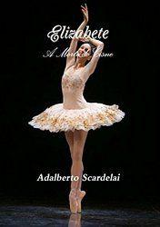 Elizabete: A Morte do Cisne (Portuguese Edition)