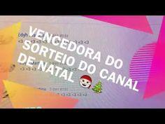 VENCEDORA DO SORTEIO DO CANAL DE NATAL