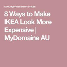 8 Ways to Make IKEA Look More Expensive | MyDomaine AU