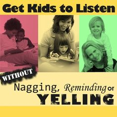 Discipline: How to get Kids to Listen without Nagging, Reminding or Yelling  Toddler Activities, Games, Crafts kids