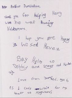 This has got to be the cutest thing ever. Letter to Dumbledore from a six year old.