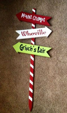 Grinch Christmas Arrows. Won't be this fancy but could use construction paper on the door.