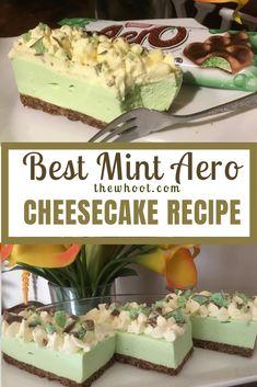 Best Mint Aero Cheesecake Recipe Ever Aero Cheesecake, Easy Cheesecake Recipes, Dessert Recipes, Desserts, Cheesecake Bites, Homemade Cheesecake, Strawberry Cheesecake, Baking Recipes, Healthy Recipes