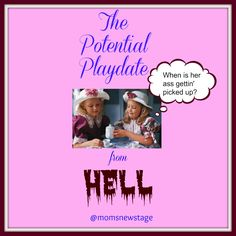 Mom's New Stage: The Potential Playdate from Hell