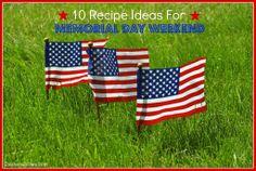 10 Recipe Ideas for Memorial Day weekend #memorialday