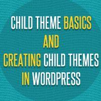 How to Modify the Parent Theme Behavior Within the Child Theme