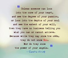 they don't know you or the power of your angels // sandra kring #keepgoing #strong