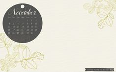 I love these adorable free monthly calendars from GoingHomeToRoost! Someday I'd like to offer some free calendars of my own. (November desktop calendar by bonniechristine) Desktop Calendars, Free Calendars, Free Monthly Calendar, Home To Roost, Everyday Activities, Create Website, Going Home, Staying Organized, Pretty Pictures