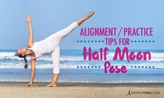 Half Moon pose is fun, challenging and can make you feel amazingly accomplished after balancing in the pose for a while. Here are some tips to help you out. Bikram Yoga Poses, Svaroopa Yoga, Exercises, Workouts, Yoga For Balance, Yoga For Stress Relief, Meditation, Body Transformations, Yoga Positions