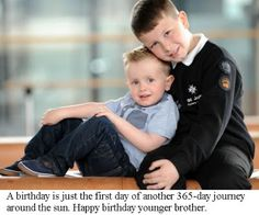 Brother and Sister Quotes: Birthday wishes for younger brother
