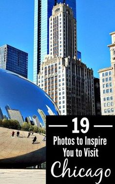 From the iconic bean to sky high views of the city to world-class shopping, here are 19 photos to inspire you to visit Chicago this year!
